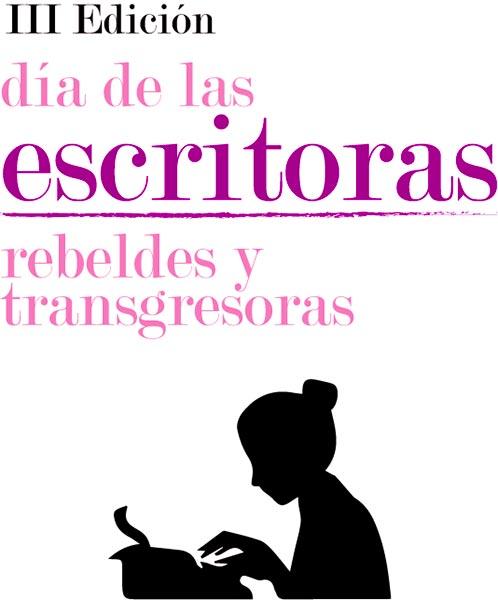 III Día de las escritoras - Rebeldes y transgresoras